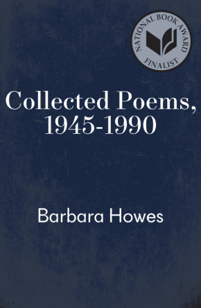 Collected Poems, 1945-1990 by Barbara Howes book cover
