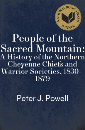 cover of People of the Sacred Mountain by Peter J. Powell