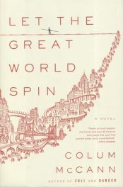 Let the Great World Spin by Colum McCann book cover