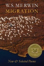Migration: New and Selected Poems by W.S. Merwin book cover, 2005