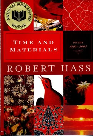 Time and Materials by Robert Hass book cover, 2007