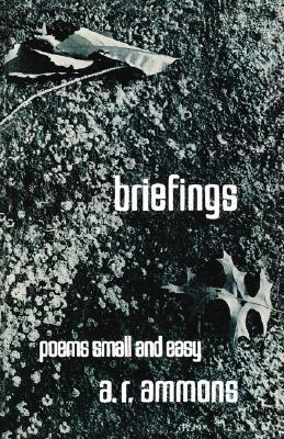 Briefings: Poems Small and Easy by A.R. Ammons, book cover, 1972