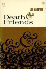 cover of Death & Friends by Jon Anderson