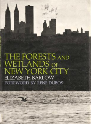 cover of The Fores and Wetlands of New York City by Elizabeth Barlow