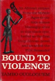 cover of Yamo Ouloguem's Bound to Violence translated by Ralph Manheim
