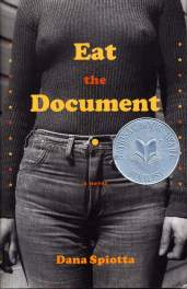 Eat the Document by Dana Spiotta book cover, 2006