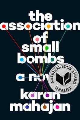 The Association of Small Bombs book cover, by Karan Mahajan, 2016