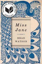 Miss Jane, by Brad Watson, 2016