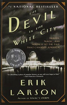Devil in the White City by Erik Larson, book cover 2003