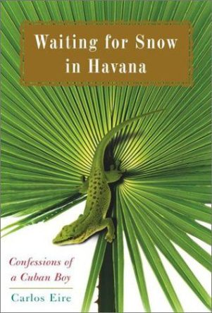 Waiting for Snow in Havana, by Carlos Eire book cover, 2003