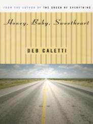 Honey, Baby, Sweetheart by Deb Caletti, book cover 2004