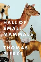 Hall of Small Mammals by Thomas Pierce book cover