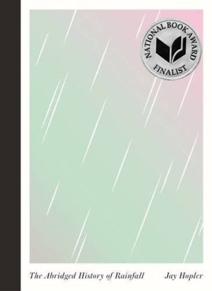 The Abridged History of Rainfall, by Jay Hopler, book cover