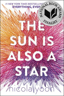 The Sun Is Also a Star, by Nicola Yoon book cover