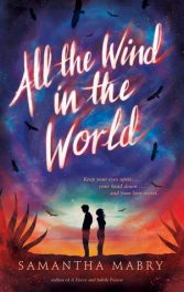 All the Wind in the World by Samantha Mabry book cover