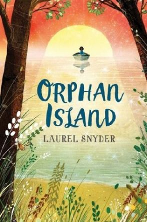 Orphan Island by Laurel Snyder book cover