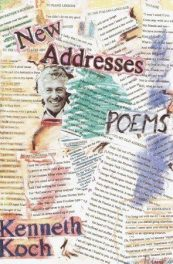 New Addresses: Poems, by Kenneth Koch book cover