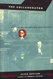 Alice Kaplan – The Collaborator, book cover