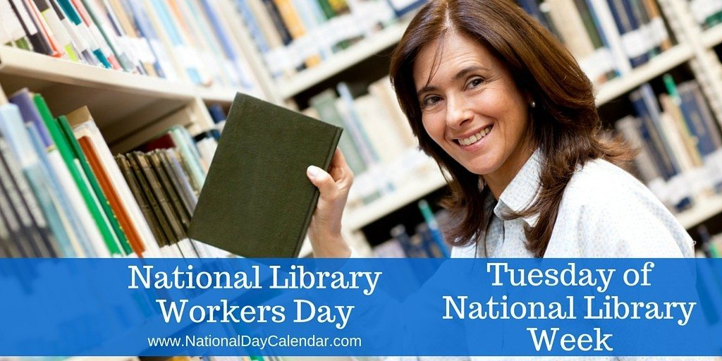 National Library Workers Day - April 15