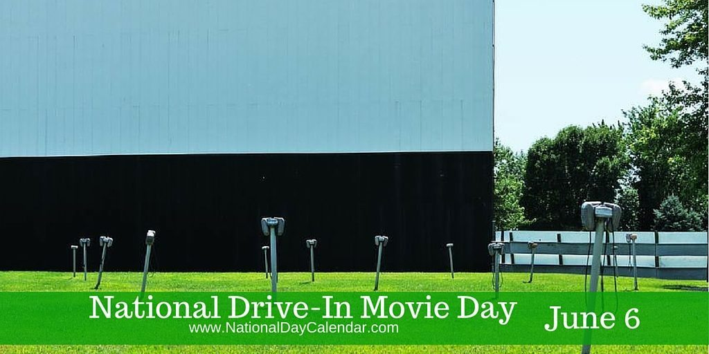 National Drive-In Movie Day June 6