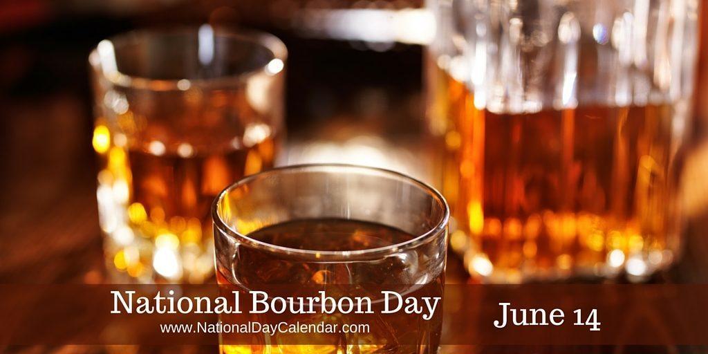 National Bourbon Day June 14