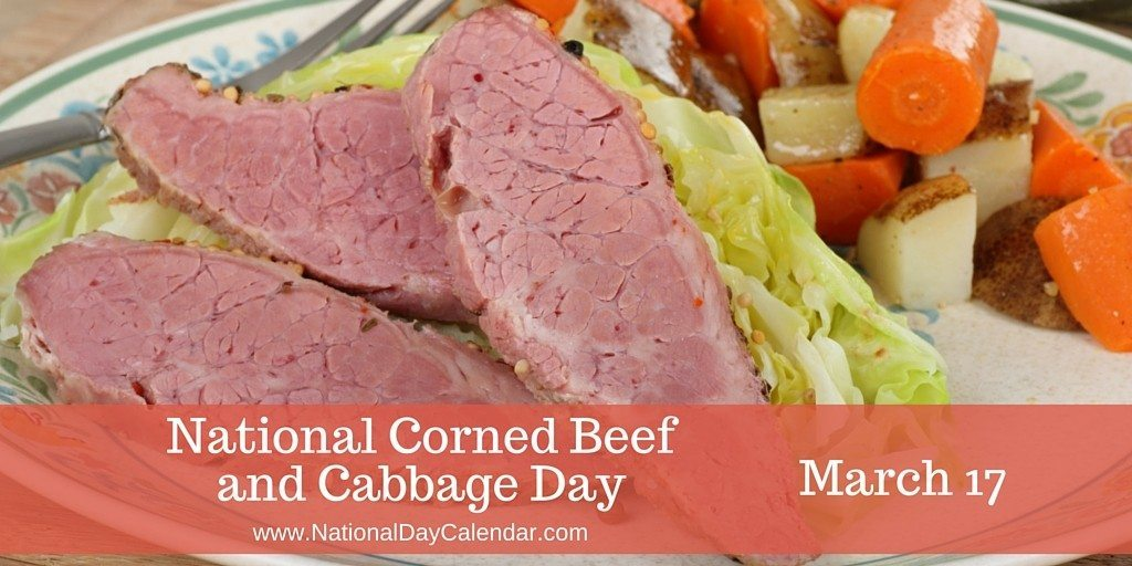 National Corned Beef and Cabbage Day - March 17