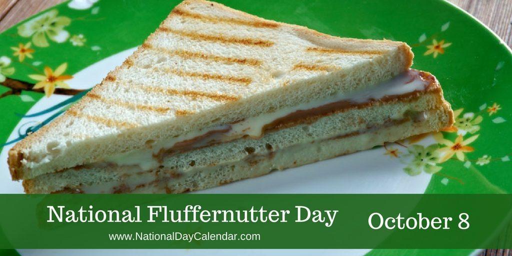 National Fluffernutter Day October 8