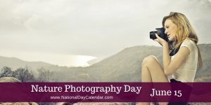 Nature Photography Day June 15