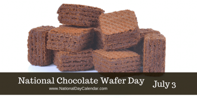 National Chocolate Wafer Day July 3