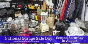 National Garage Sale Day Second Saturday in August