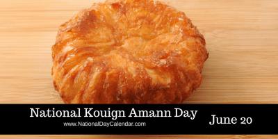 National Kouign Amann Day June 20