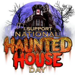 I support National Haunted House Day, the Second Friday in October!