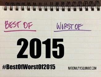 Best of/Worst of 2015