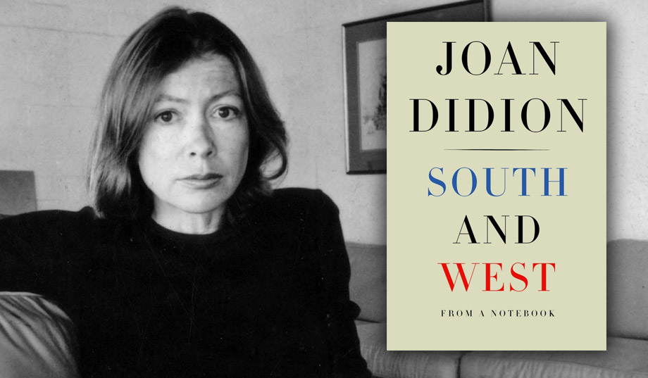 Joan Didion's South & West: Outsider Visits the Gulf Coast in 1970 |  National Review