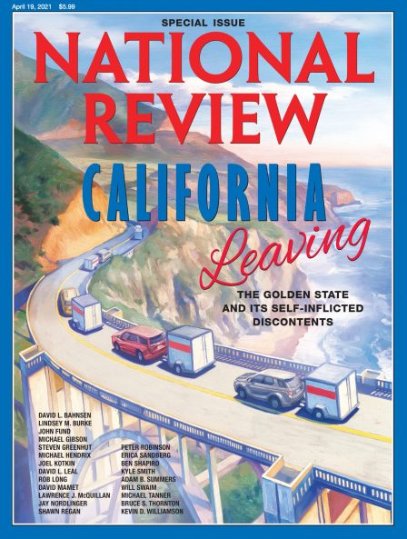 National Review April 19, 2021 Issue: Leaving California