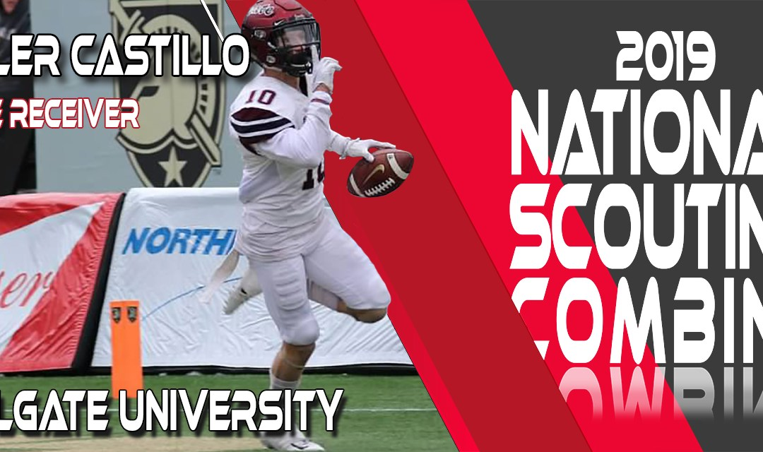 2019 National Scouting Combine prospect Tyler Castillo, Wide Receiver from Colgate University