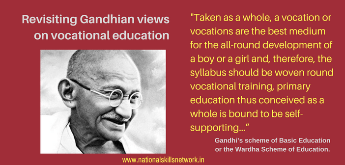 Mahatma Gandhi On Craft Centric Education And Skill Development