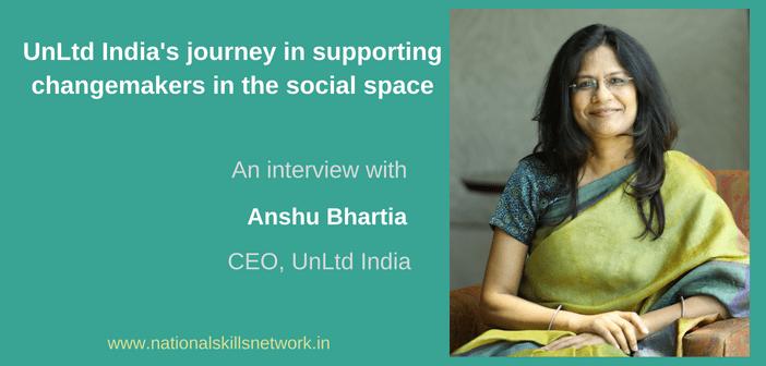 UnLtd India changemakers Anshu Bhartia
