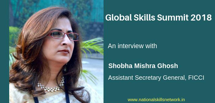 Global Skills Summit 2018 Shobha Mishra FICCI