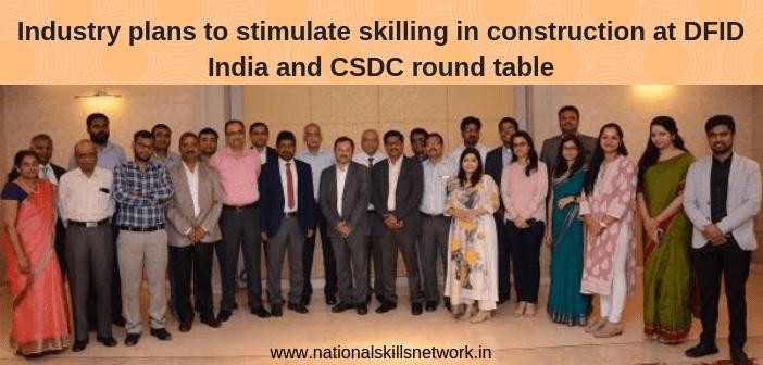 DFID India CSDC construction skills round table