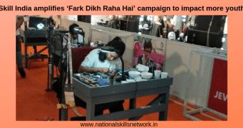Skill India Fark Dikh Raha Hai