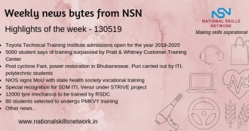 News Bytes from NSN – Quick updates on skill development and Vocational Training – 130519