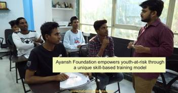ayansh_foundation_empowers_youth-at-risk_through_a_unique_skill-based_training_model