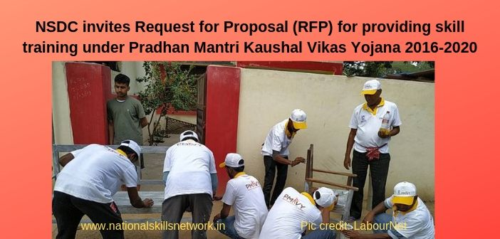 NSDC invites Request for Proposal (RFP) for providing skill training under Pradhan Mantri Kaushal Vikas Yojana 2016-2020