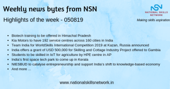 News Bytes from NSN – Quick updates on Skill Development and Vocational Training – 050819