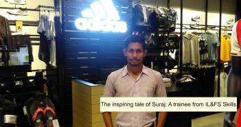 the_inspiring_tale_of_suraj_-a_trainee_from_il&fs_skills