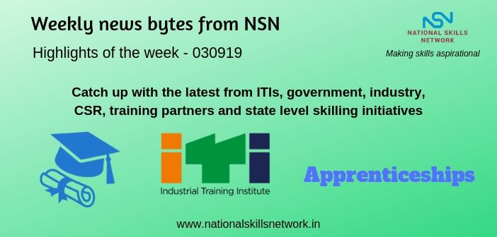 News Bytes on Skill Development and Vocational Training – 030919