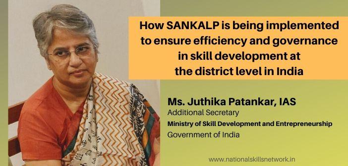 SANKALP for efficiency and governance in skill development
