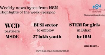 News Bytes from NSN – Quick updates on Skill Development and Vocational Training – 17022020