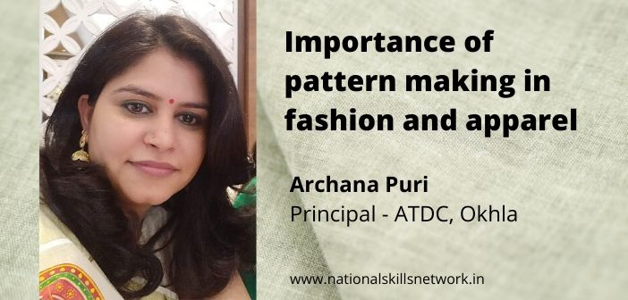 Importance Of Pattern Making In Fashion And Apparel Design National Skills Network